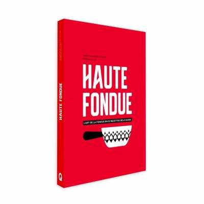 Haute Fondue - Helvetiq - Livres - HELV06