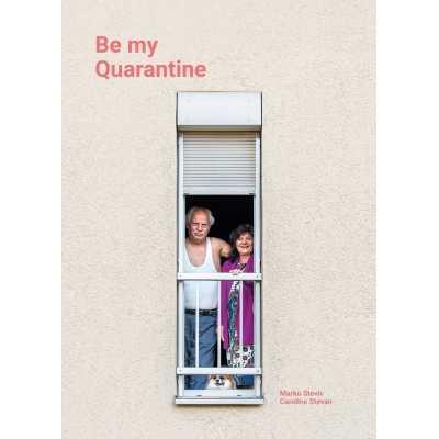 Be My Quarantine - Helvetiq - Livres - HELV02