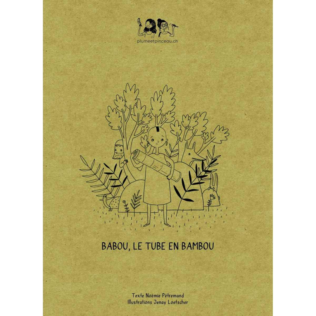 Babou, le tube en bambou - Plume et Pinceau - Jouets et Livres - PP3A