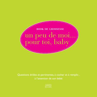 Book de grossesse : un peu de moi…pour toi Baby - Albiziabooks - Maternité - ALB2
